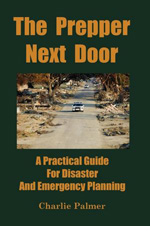 The Prepper Next Door, my urban survivalist book